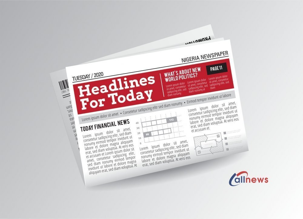 Nigerian Newspapers: Top 10 Headlines For Tue, Jan 19th, 202