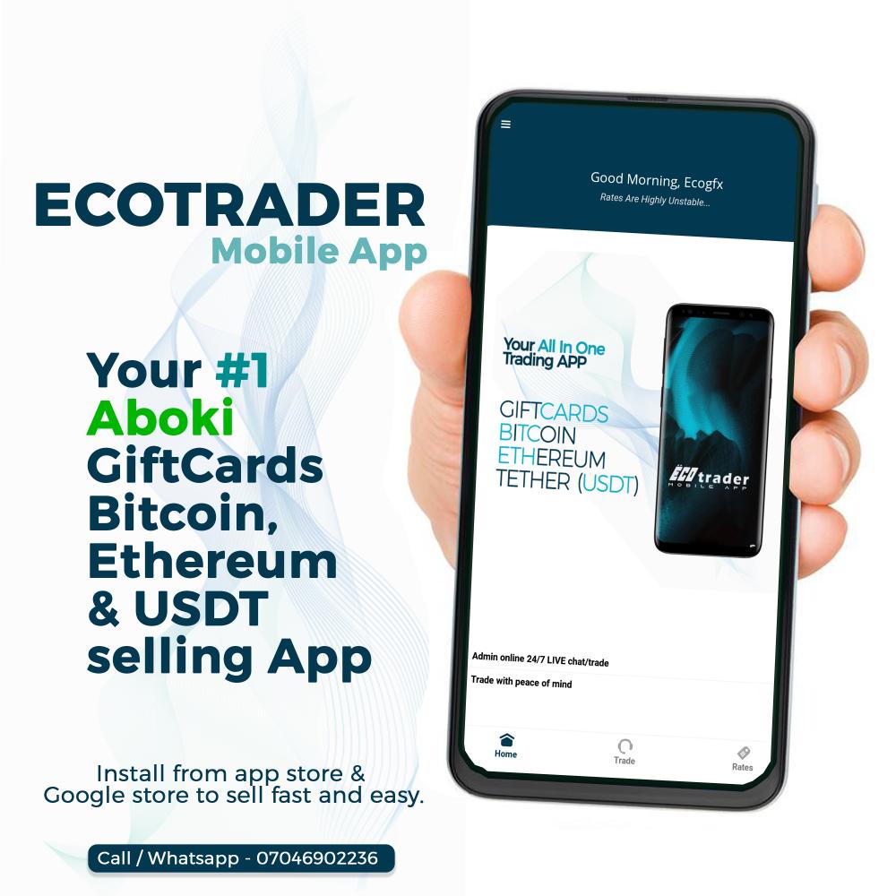 Ecotrader, Eco trader, Eco, Ecotfx, Ecotfx.ng, Eco trader App, Eco online, Gift Cards trading, Sell giftcard, Bitcoin Trading, Sell Bitcoin in Nigeria, Ethereum, USDT